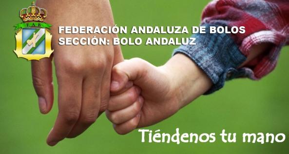 tiendenos-la-mano-FEDERACION-ANDALUZA-DE-BOLOS-NOLO-ANDALUZ